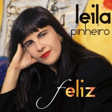 Feliz mp3 Artist Compilation by Leila Pinheiro