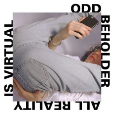 All Reality Is Virtual by Odd Beholder