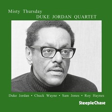 Misty Thursday (Re-Issue) by Duke Jordan Quartet