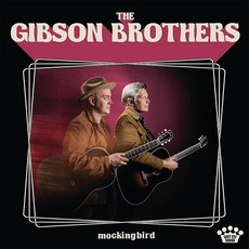 Mockingbird by The Gibson Brothers