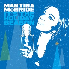 It's The Holiday Season mp3 Album by Martina McBride