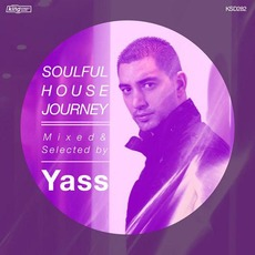 Soulful House Journey: Mixed & Selected by Yass by Various Artists