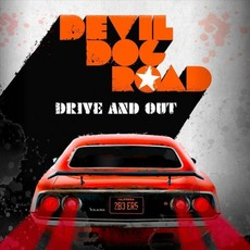 Drive and Out mp3 Album by Devil Dog Road