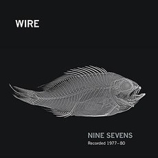 Nine Sevens mp3 Artist Compilation by Wire