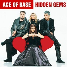 Hidden Gems by Ace Of Base