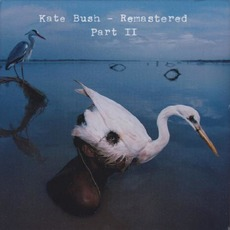 Remastered, Part II mp3 Artist Compilation by Kate Bush