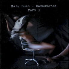 Remastered, Part I mp3 Artist Compilation by Kate Bush