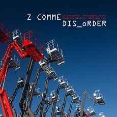 DIS_oRDER mp3 Album by Z CoMME