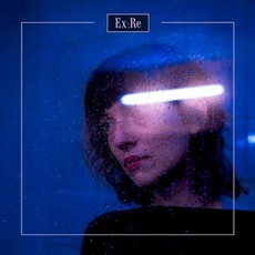 Ex:Re mp3 Album by Ex:Re