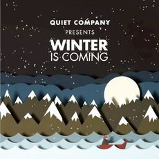 Winter is Coming mp3 Album by Quiet Company