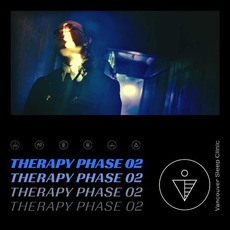 Therapy Phase 02 mp3 Album by Vancouver Sleep Clinic