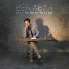 Inspiré de faits réels by Bénabar