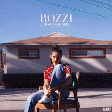 Bad Together by Rozzi