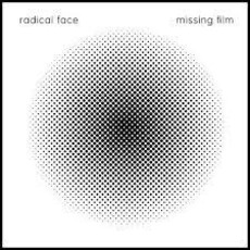 Missing Film by Radical Face