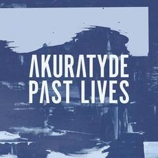Past Lives by Akuratyde