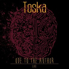 Ode To The Author (Live) by Toska