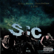 Si Vis Pacem - Para Bellum: Live by SIC