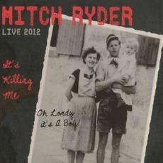 It's Killing Me: Live 2012