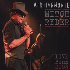 Air Harmonie: Live Bonn 2008 by Mitch Ryder