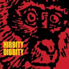 Hibbity Dibbity by Hibbity Dibbity