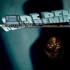 Fede Remix by Fleisch&Waffeln
