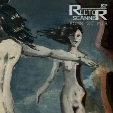 Komm Zu Mir by Rector Scanner