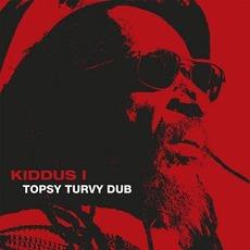 Topsy Turvy Dub by Kiddus I
