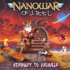 Stairway To Valhalla mp3 Album by Nanowar Of Steel