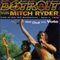 Get Out The Vote by Detroit With Mitch Ryder
