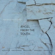 Angel From The South mp3 Album by Magnus Thuelund