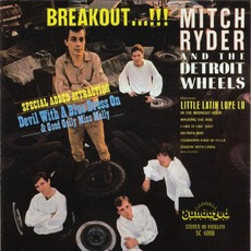 Breakout...!!! (Re-Issue) mp3 Album by Mitch Ryder & The Detroit Wheels