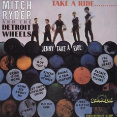 Take A Ride (Re-Issue) by Mitch Ryder & The Detroit Wheels