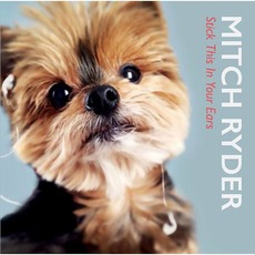 Stick This In Your Ear by Mitch Ryder