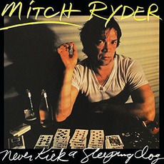 Never Kick A Sleeping Dog mp3 Album by Mitch Ryder
