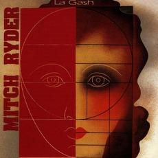 La Gash by Mitch Ryder