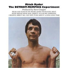The Detroit-Memphis Experiment by Mitch Ryder