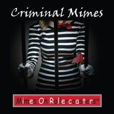 Criminal Mimes