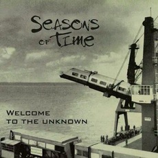Welcome To The Unknown by Seasons of Time