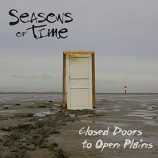Closed Doors to Open Plains by Seasons of Time