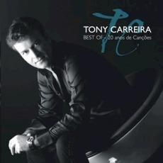 Best Of - 20 Anos De Canções by Tony Carreira