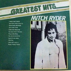 Greatest Hits mp3 Artist Compilation by Mitch Ryder