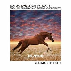 You Make It Hurt by Gai Barone & Katty Heath