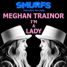 I'm a Lady mp3 Single by Meghan Trainor