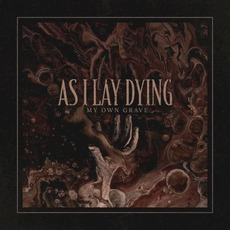 My Own Grave mp3 Single by As I Lay Dying