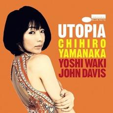 Utopia mp3 Album by Chihiro Yamanaka