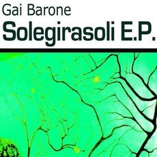 Solegirasoli E.P. by Gai Barone