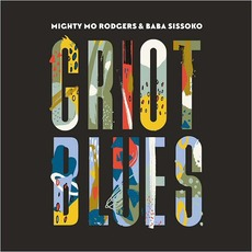 Griot Blues by Mighty Mo Rodgers & Baba Sissoko