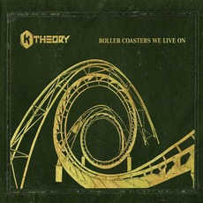 Roller Coasters We Live On by K Theory