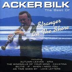 Stranger on the Shore: The Best of Acker Bilk mp3 Artist Compilation by Acker Bilk