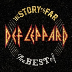 The Story So Far... The Best of Def Leppard by Def Leppard